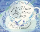 Image for The willow pattern story