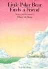 Image for Little Polar Bear finds a friend