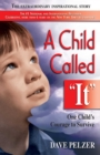 """Image for A Child Called """"it"""" : An Abused Child's Journey from Victim to Victor"""