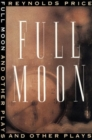 Image for Full Moon and Other Plays