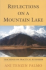 Image for Reflections on a Mountain Lake : Teachings on Practical Buddhism