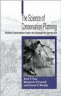 Image for The Science of Conservation Planning : Habitat Conservation Under The Endangered Species Act