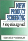 Image for New Product Screening : A Step-Wise Approach
