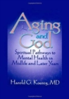 Image for Aging and God : Spiritual Pathways to Mental Health in Midlife and Later Years