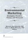 Image for Environmental Marketing : Strategies, Practice, Theory, and Research