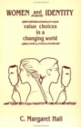 Image for Women And Identity : Value Choices in a Changing World