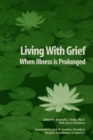 Image for Living With Grief : When Illness is Prolonged