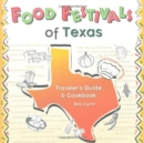 Image for Food Festivals of Texas : Traveler's Guide and Cookbook
