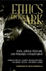 Image for Ethics on the Ark : Zoos, Animal Welfare, and Wildlife Conservation