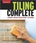 Image for Taunton's tiling complete  : expert advice from start to finish