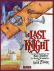Image for The last knight  : an introduction to Don Quixote by Miguel de Cervantes