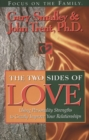 Image for The Two Sides of Love: What Strengthens Affection, Closeness and Lasting Commitment : With Study Guide