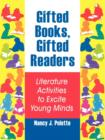 Image for Gifted Books, Gifted Readers : Literature Activities to Excite Young Minds