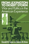 Image for From Lexington to Desert Storm : War and Politics in the American Experience