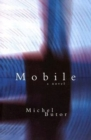 Image for Mobile : A Novel