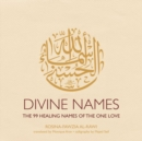 Image for Divine Names : The 99 Healing Names of the One Love