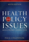 Image for Health Policy Issues: An Economic Perspective, Sixth Edition