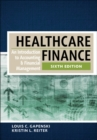 Image for Healthcare Finance: An Introduction to Accounting and Financial Management, Sixth Edition