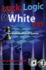 Image for Luck, logic and white lies  : the mathematics of games