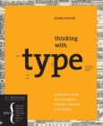 Image for Thinking with type  : a critical guide for designers, writers, editors, & students