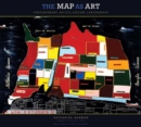 Image for The map as art  : contemporary artists explore cartography
