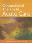 Image for Occupational Therapy in Acute Care