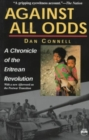Image for Against All Odds : A Chronicle of the Eritrean Revolution