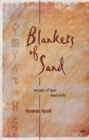 Image for Blankets of sand  : poems of war and exile