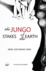 Image for The Jungo  : stakes of the Earth