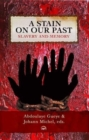 Image for A stain on our past  : slavery and memory