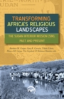 Image for Transforming Africa's Religious Landscapes : The Sudan Interior Mission (SIM), Past and Present