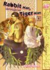 Image for Rabbit man, tiger manVolume 1