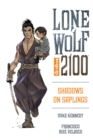 Image for Lone Wolf 2100 Volume 1: Shadows On Saplings