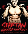 Image for Spartan Warrior Workout : Get Action Movie Ripped in 30 Days
