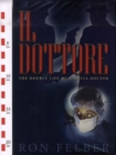 Image for Il Dottore  : the double life of a mafia doctor