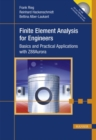 Image for Finite Element Analysis for Engineers : Basics and Practical Applications with Z88Aurora