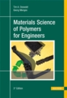 Image for Materials Science of Polymers for Engineers