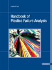 Image for Handbook of Plastics Failure Analysis