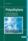 Image for Polyethylene : End-Use Properties and their Physical Meaning