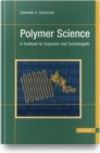 Image for Polymer Science : A Textbook for Engineers and Technologists