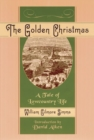 Image for The Golden Christmas : A Tale of Lowcountry Life