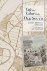 Image for Life and Labor in the Old South