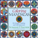 Image for Coloring Mandalas 1 : For Insight, Healing, and Self-Expression