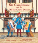 Image for Sir Cumference and the off-the-charts dessert