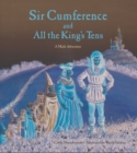 Image for Sir Cumference and All the King's Tens