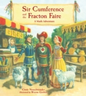 Image for Sir Cumference And The Fracton Faire