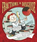 Image for Fractions in disguise  : a math adventure