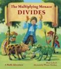 Image for The Multiplying Menace divides