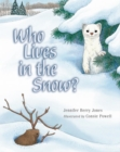 Image for Who Lives in the Snow?