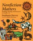 Image for Nonfiction Matters : Reading, Writing, and Research in Grades 3-8
